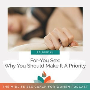 For-You Sex: Why You Should Make It A Priority