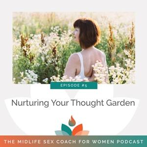 Nurturing Your Thought Garden